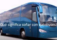 Qué significa soñar con autobuses